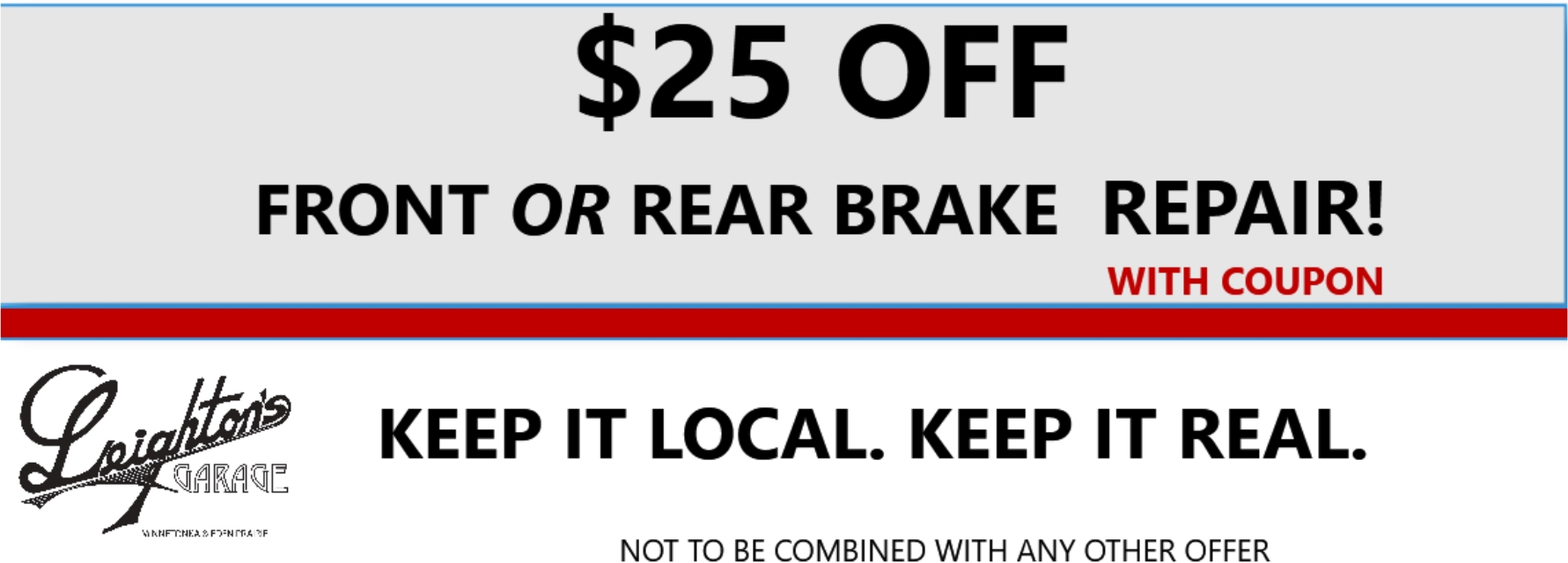 $25 OFF FRONT OR REAR BRAKES